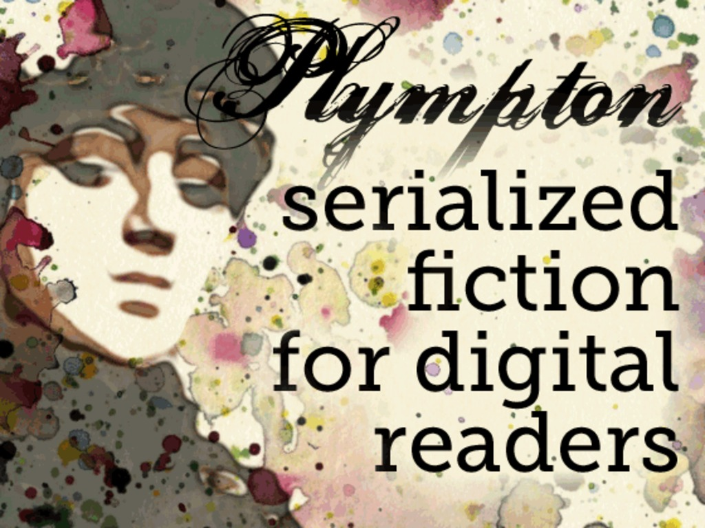 PLYMPTON: Serialized Fiction for Digital Readers's video poster