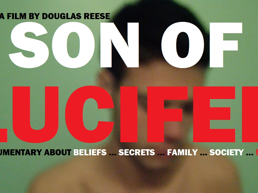 SON OF LUCIFER: A Personal Documentary Stressing to Be Told's video poster