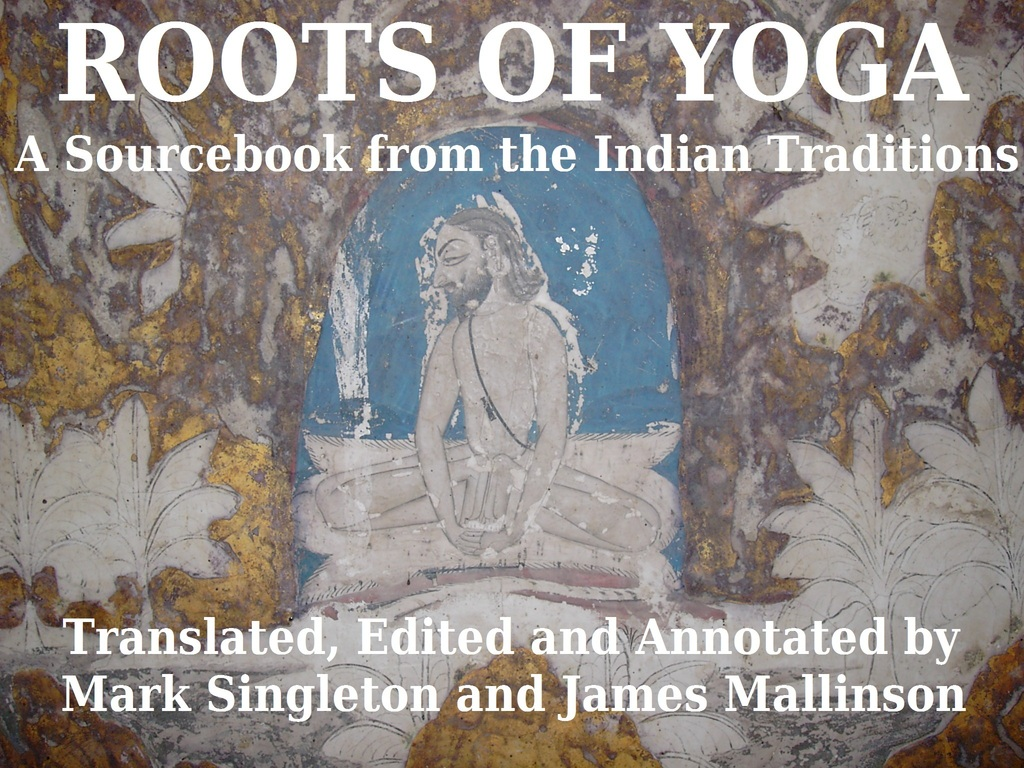 The Roots of Yoga, A Sourcebook from the Indian Traditions's video poster
