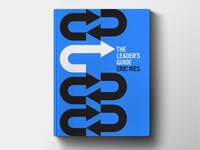 Only on Kickstarter: THE LEADER'S GUIDE by ERIC RIES