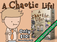 A Chaotic Life! - A Hectic & Strategic Game of Poor Choices!