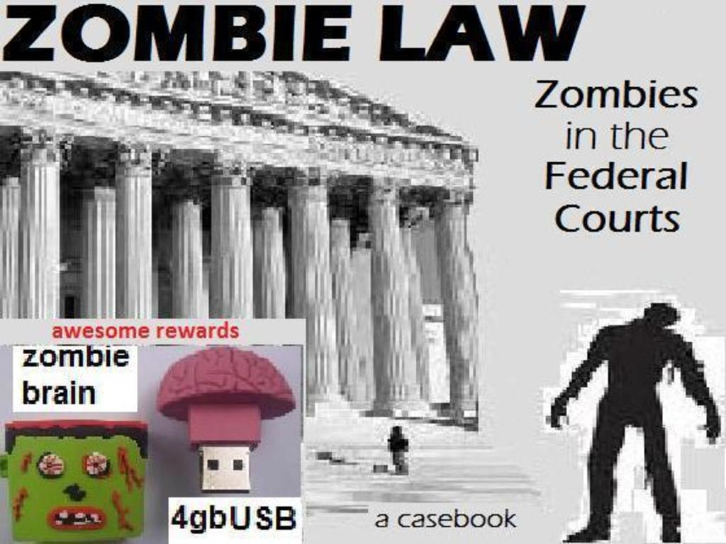 Zombie Law: Zombies in the Federal Courts, a casebook's video poster