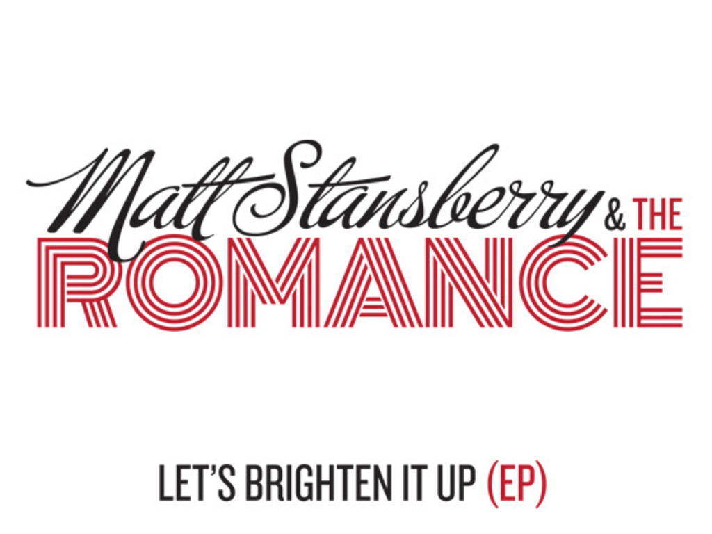 Matt Stansberry & The Romance - Debut EP's video poster