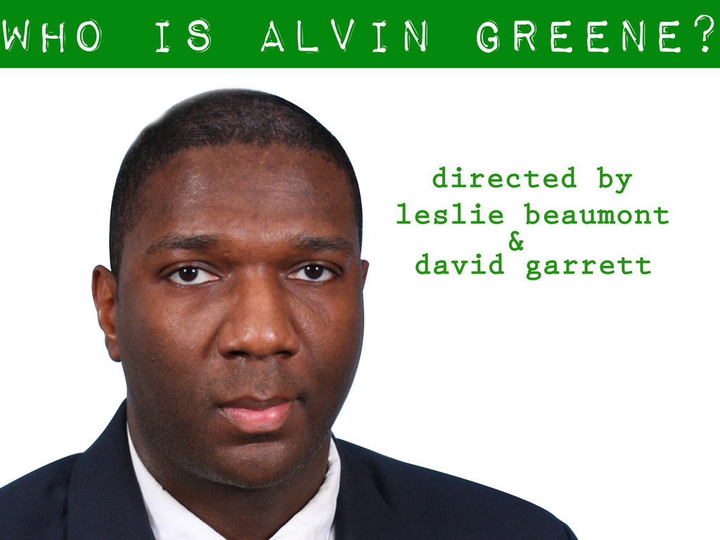 """Who is Alvin Greene?"" - a feature length documentary film's video poster"
