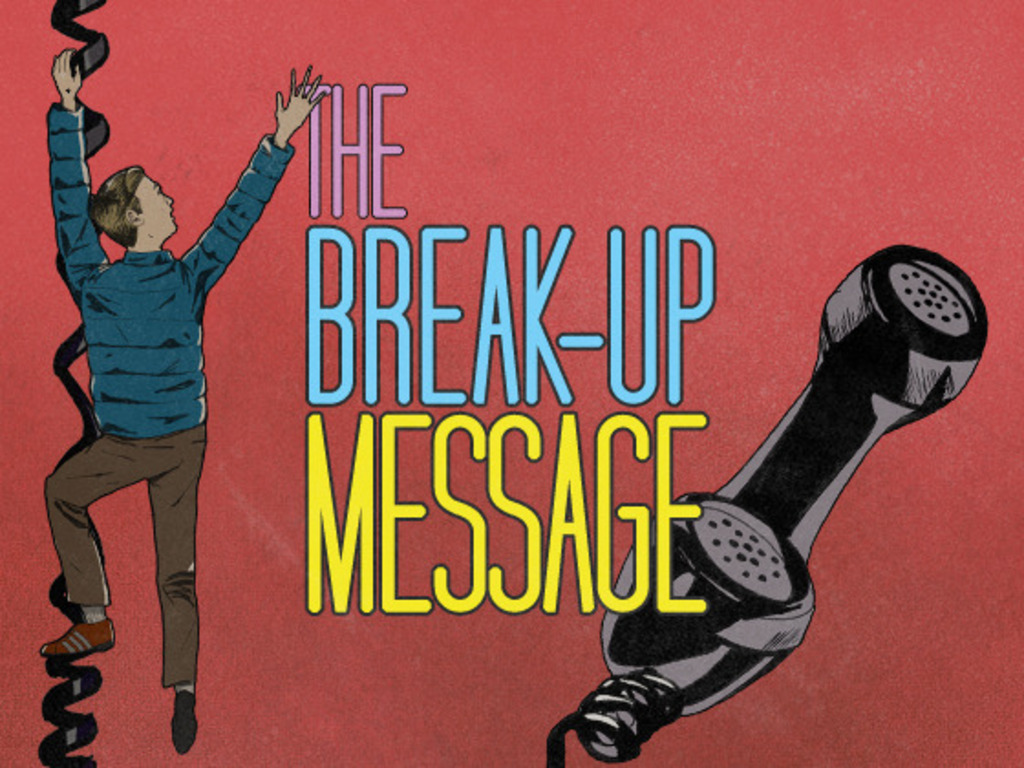 The Break-Up Message's video poster