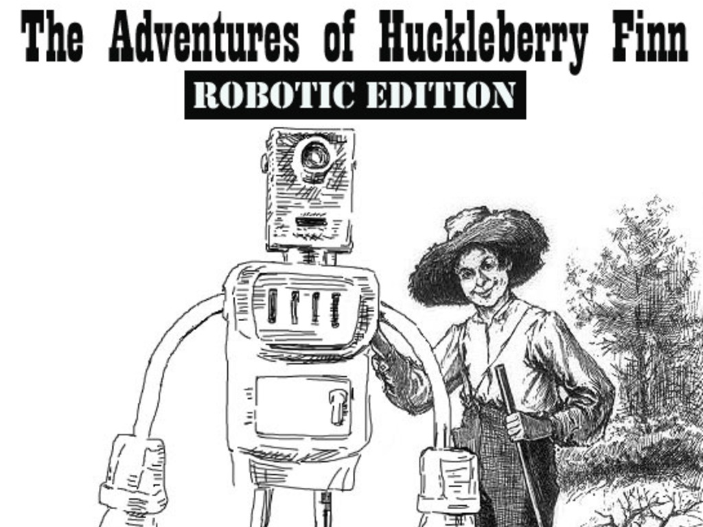 """Replacing the """"N-word"""" with """"Robot"""" in Huck Finn's video poster"""