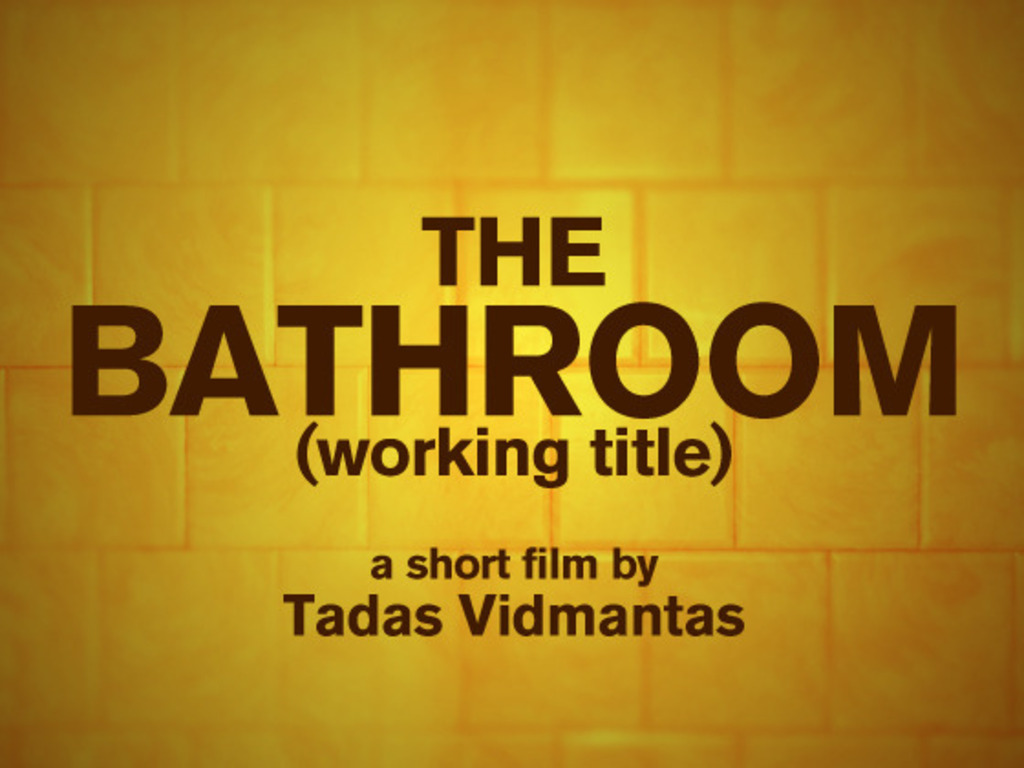 The Bathroom (working title) - Short Film's video poster