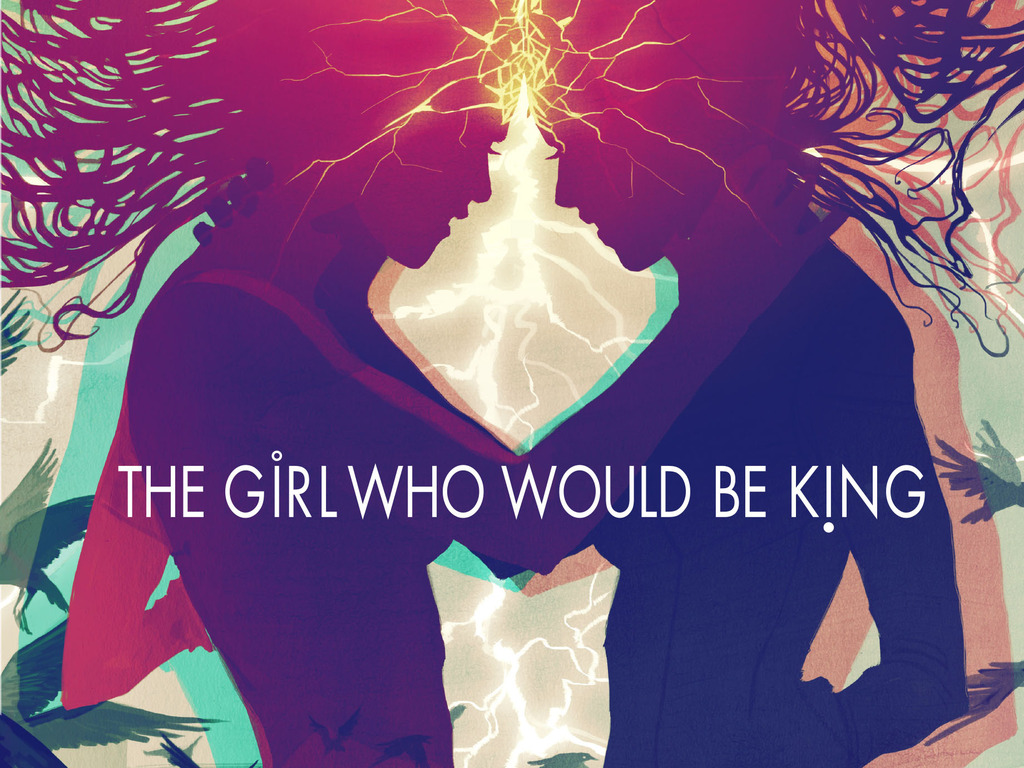 The Girl Who Would Be King's video poster