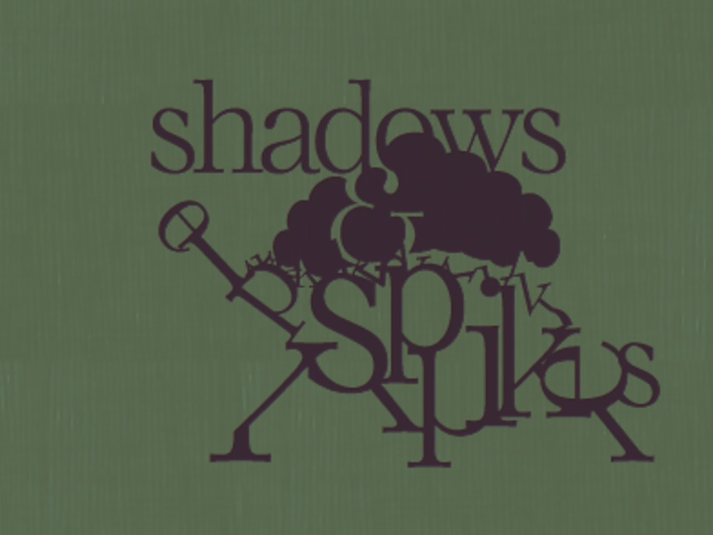 Shadows and Spikes's video poster