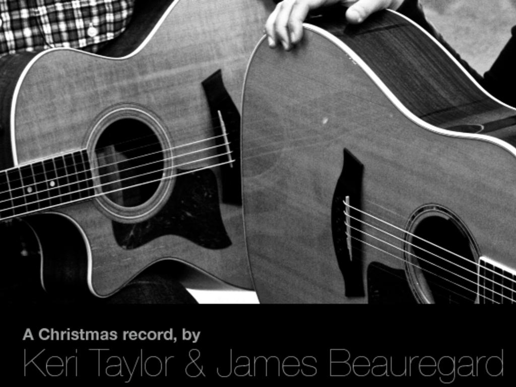 A Christmas record, by Keri Taylor & James Beauregard's video poster
