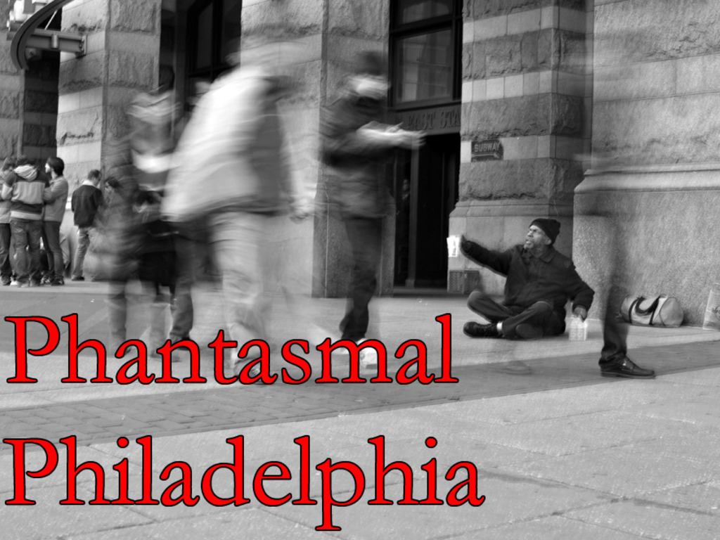 Phantasmal Philadelphia's video poster