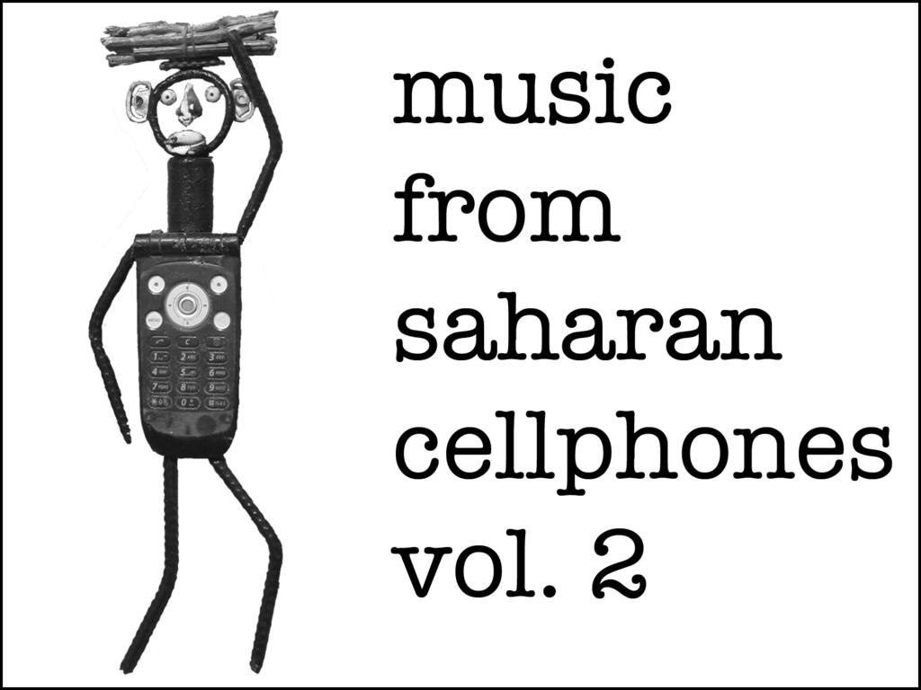 Music from Saharan Cellphones Volume 2 LP's video poster
