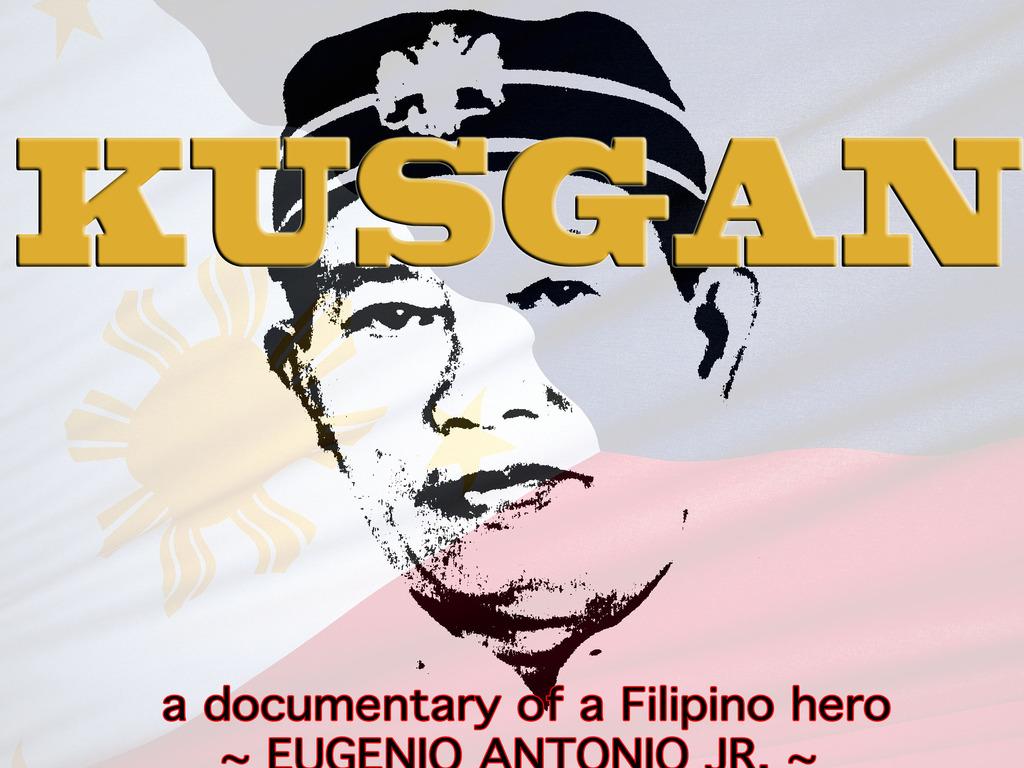 KUSGAN (Documentary of a Filipino Hero)'s video poster