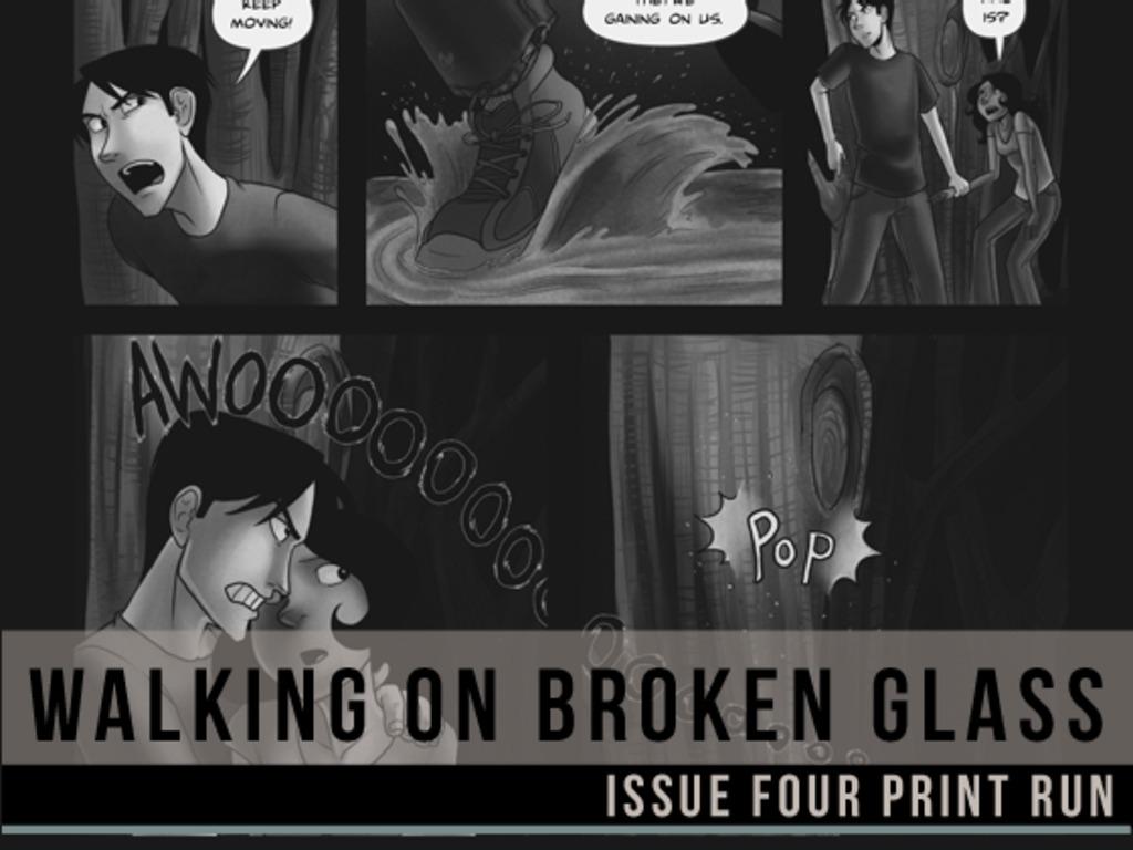 Walking on Broken Glass Issue 4 Print Run's video poster