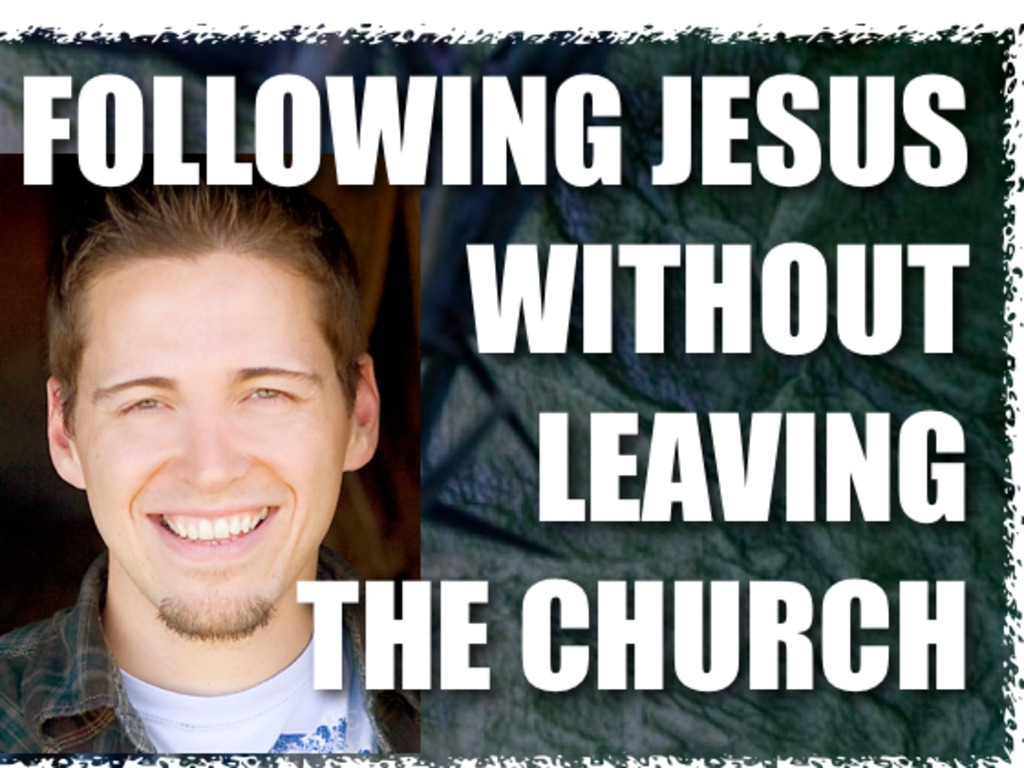 Following Jesus Without Leaving The Church: DVD Series's video poster