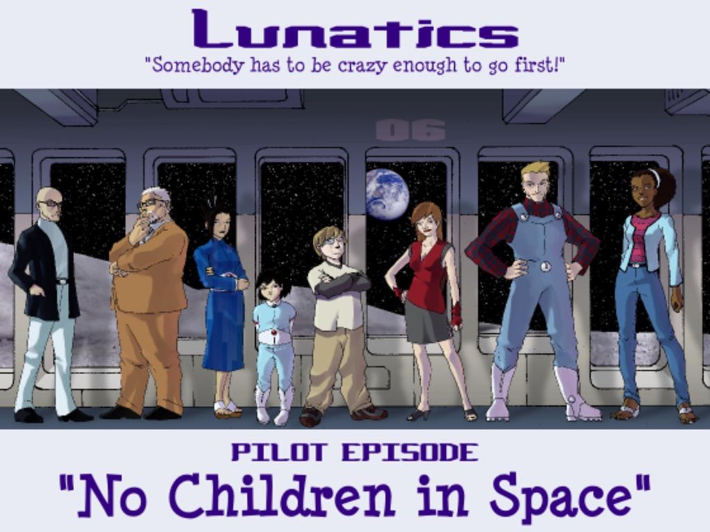 "Lunatics Animated Series Pilot - ""No Children in Space""'s video poster"