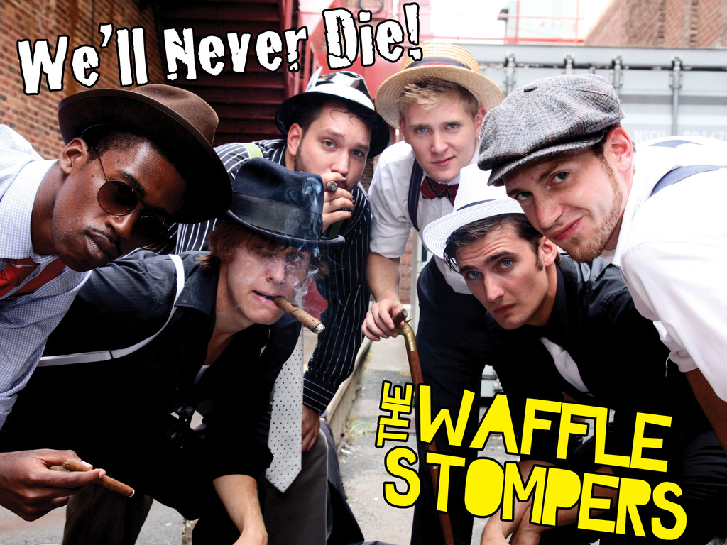 The Waffle Stompers - We'll Never Die's video poster