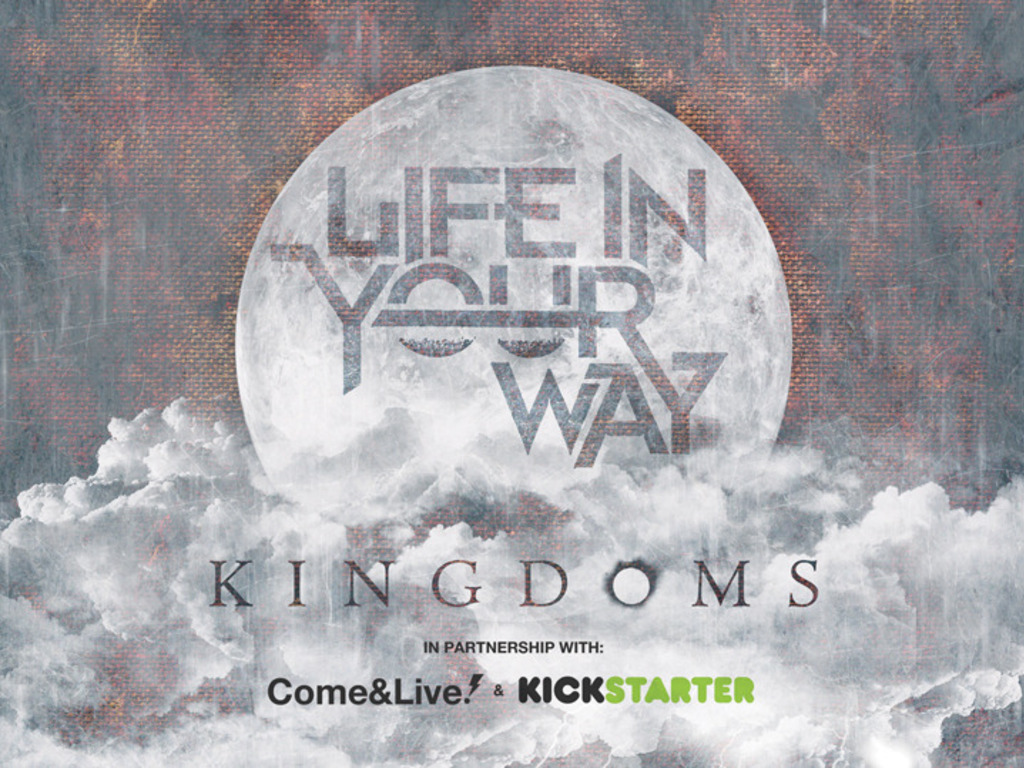 Join Life In Your Way in releasing 'Kingdoms' FREE online!'s video poster