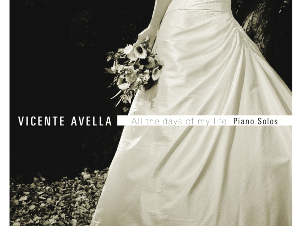 ALL THE DAYS OF MY LIFE: SOLO PIANO ALBUM BY VICENTE AVELLA's video poster