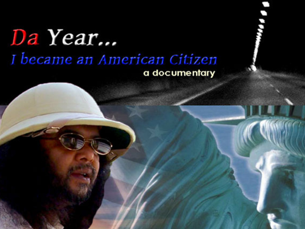 Da Year I Became An American Citizen - a documentary's video poster