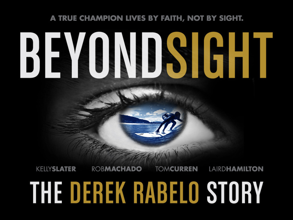 Beyond Sight Movie, The Derek Rabelo Story's video poster