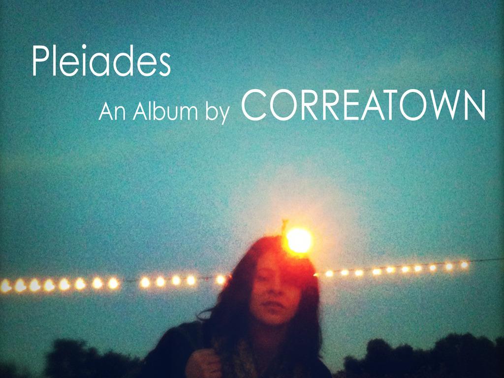 "Dear Friends: Meet ""Pleiades"" by Correatown's video poster"