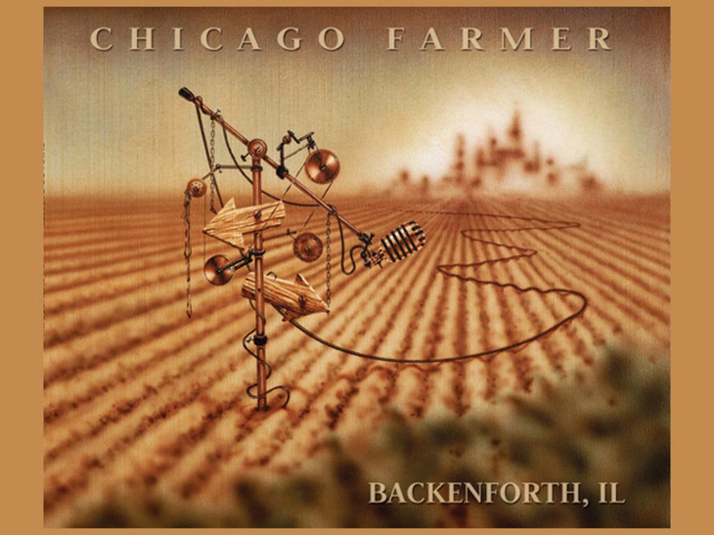 "Chicago Farmer ""Backenforth, IL""'s video poster"