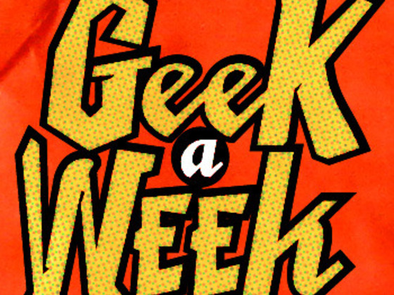 Geek A Week 2.0's video poster