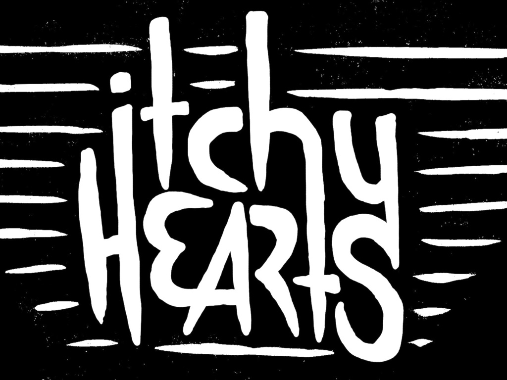 Itchy Hearts New Album's video poster