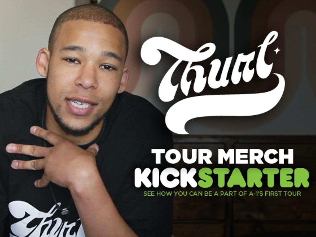 A-1's THURL Tour Merchandise Kickstarter Project's video poster