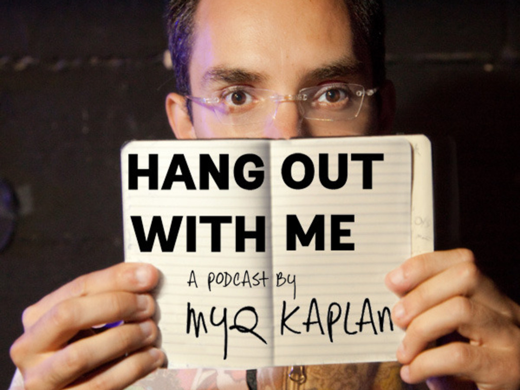 Hang Out With Me, Season 1 (a Myq Kaplan podcast/webseries)'s video poster