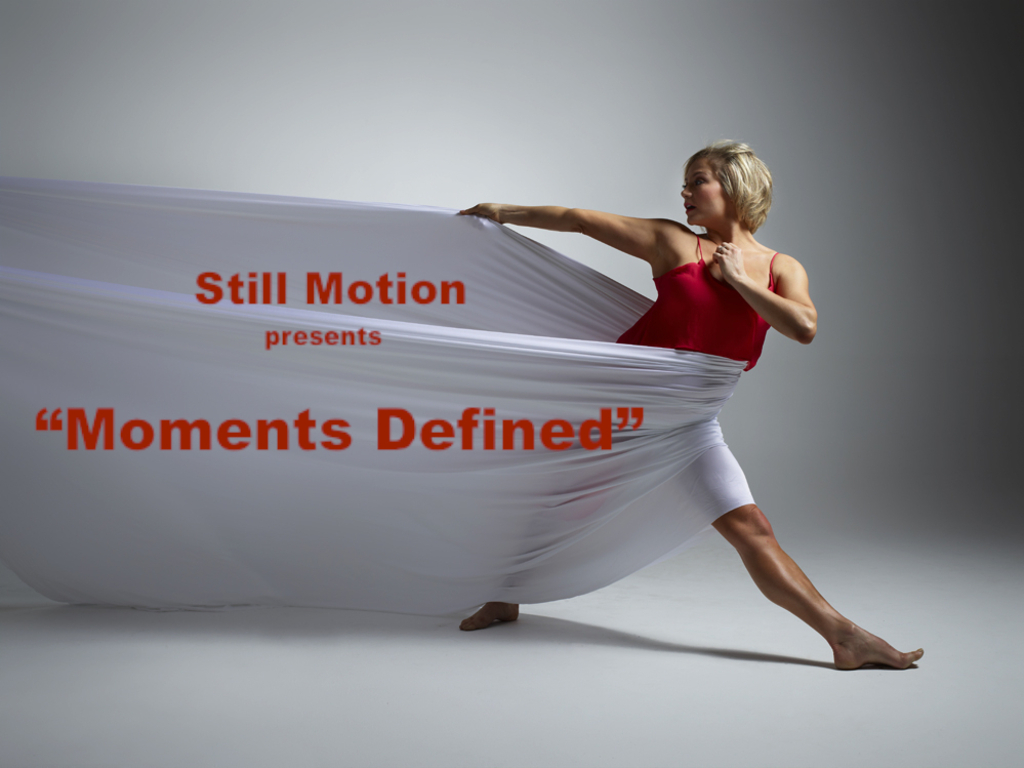 """STILL MOTION presents """"Moments Defined""""'s video poster"""