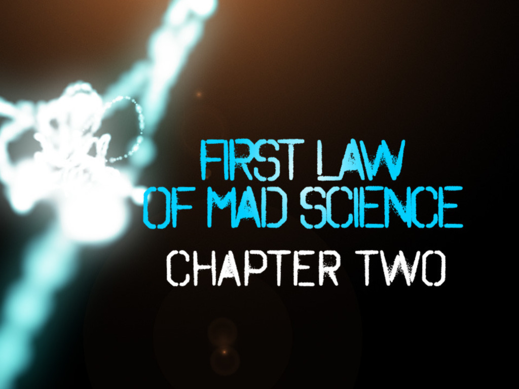 First Law Of Mad Science - Chapter 2's video poster