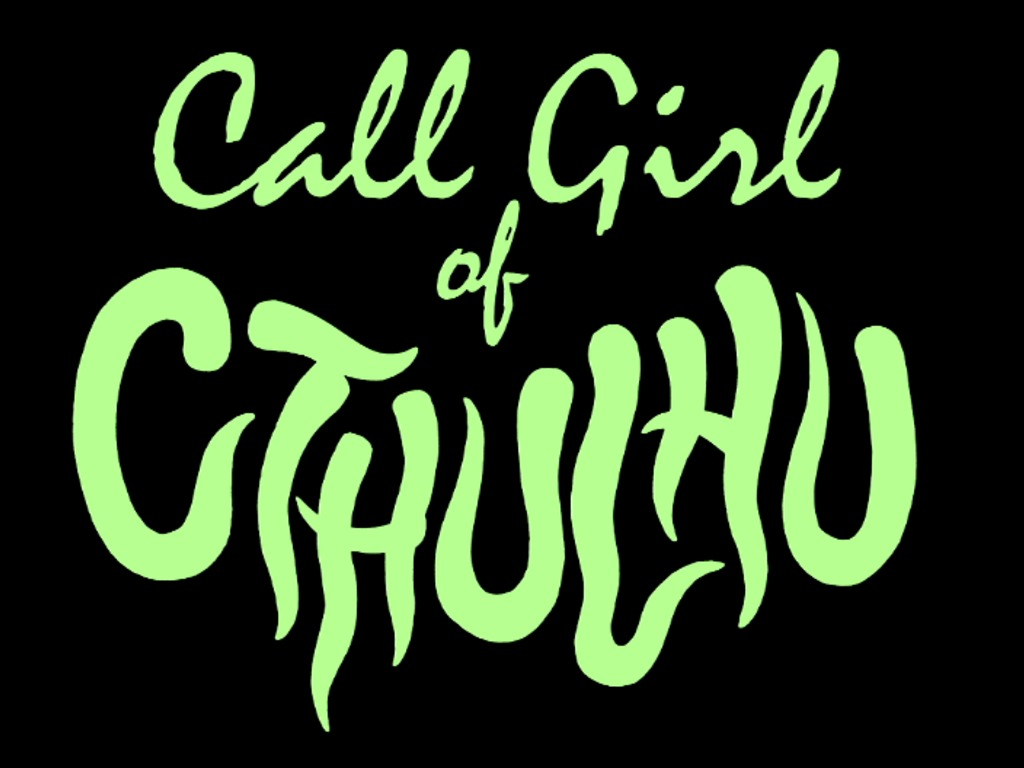 """Call Girl of Cthulhu""- a Lovecraft-inspired horror feature's video poster"