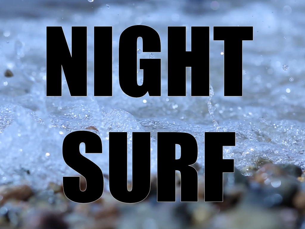 Night Surf's video poster