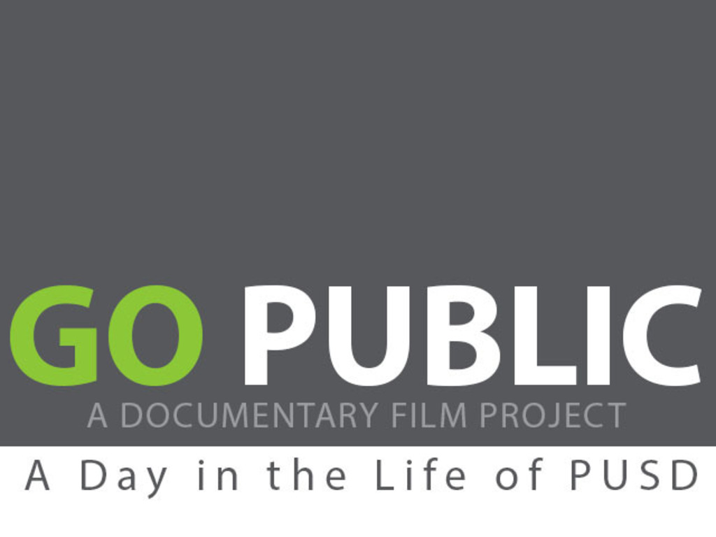 GO PUBLIC: A Day in the Life of PUSD's video poster