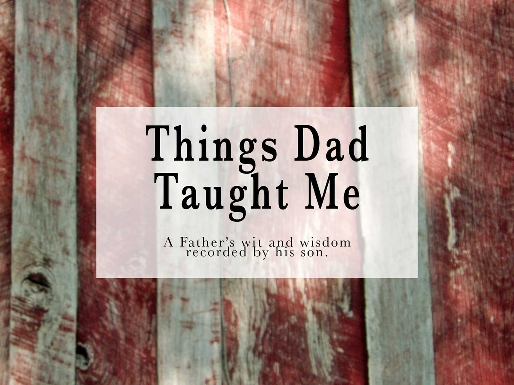 Things Dad Taught Me's video poster