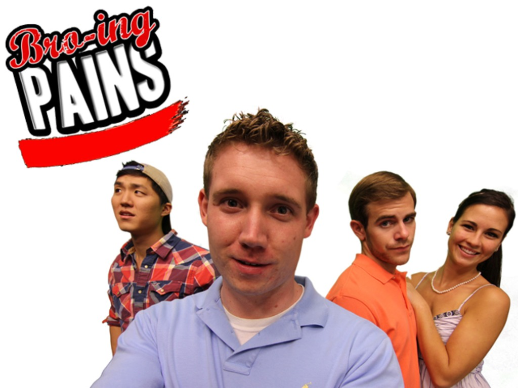 Bro-ing Pains: a webseries's video poster