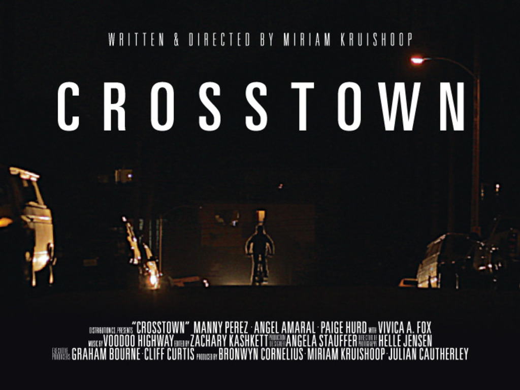 C R O S S T O W N  - help us finish our feature film's video poster