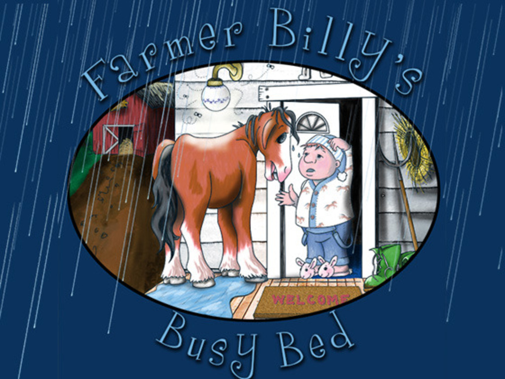Farmer Billy's Busy Bed (Canceled)'s video poster