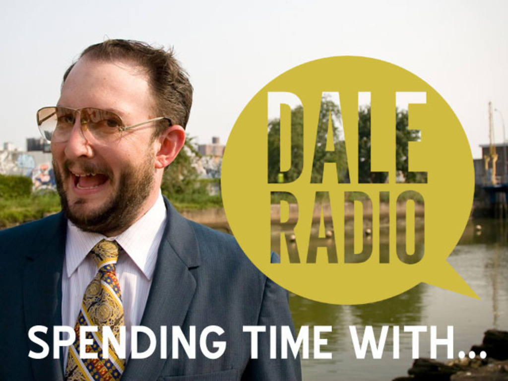 Dale Radio: Spending Time With...'s video poster