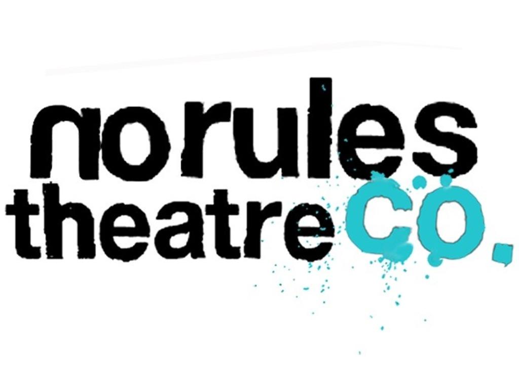 No Rules Theatre Company's video poster