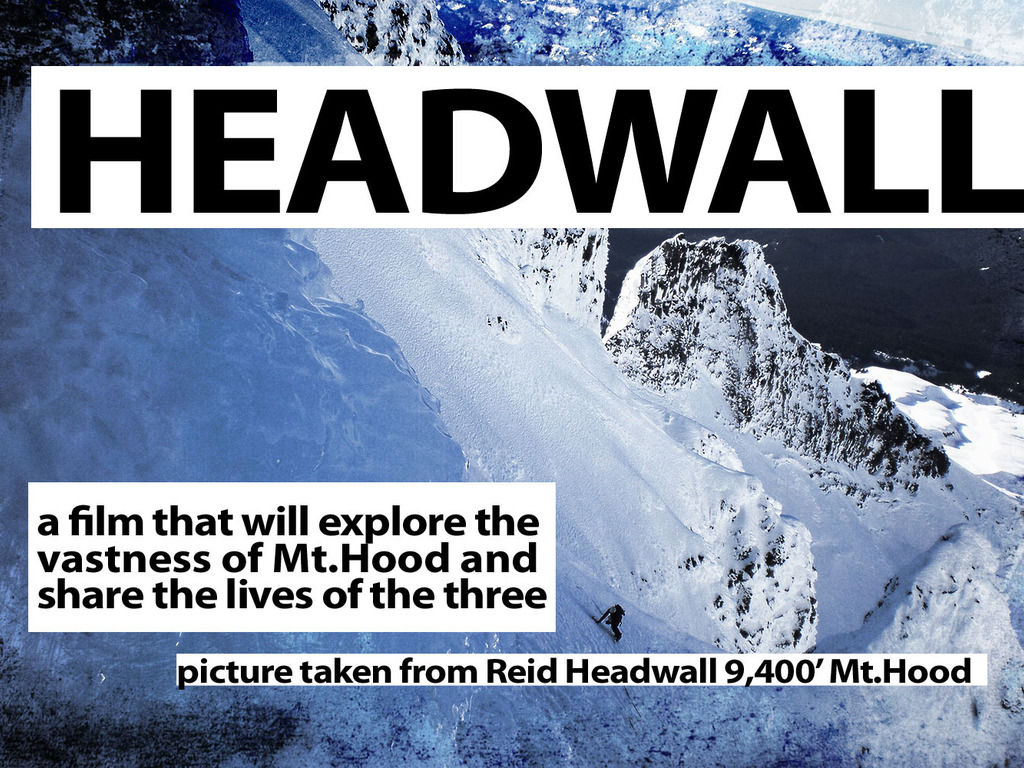 """HEADWALL"" a documentary exploring the vastness of Mt.Hood through three lost lives.'s video poster"