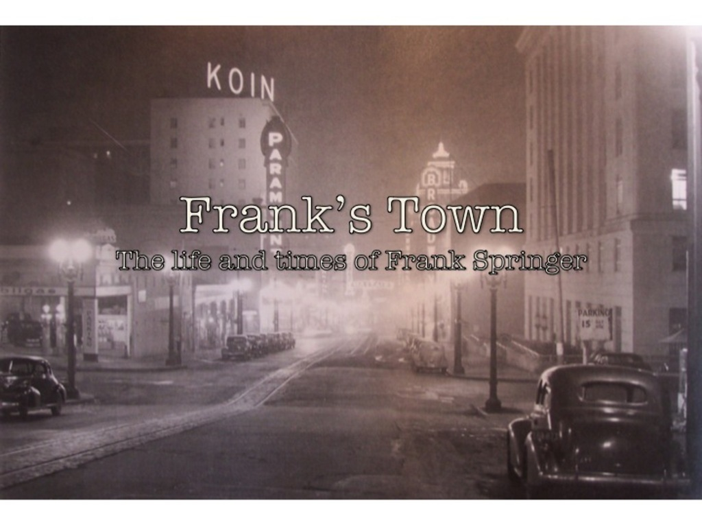 Frank's Town: The Life and Times of Frank Springer's video poster