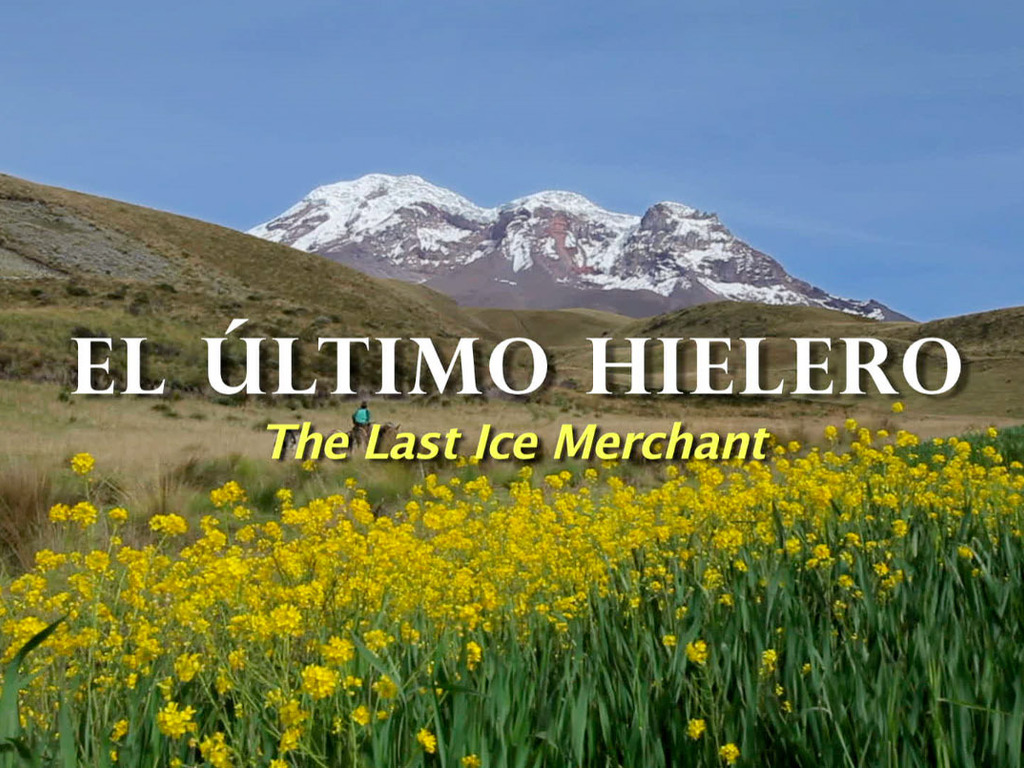 El Último Hielero (The Last Ice Merchant)'s video poster
