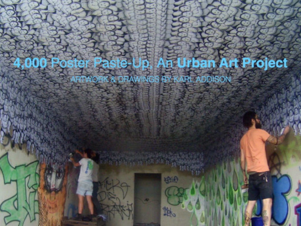 4,000 Poster Paste-Up, An Urban Art Project's video poster
