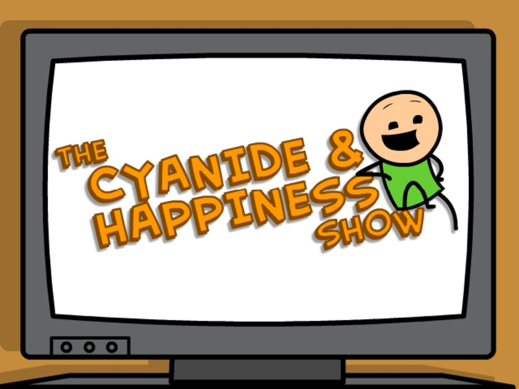 The Cyanide & Happiness Show's video poster
