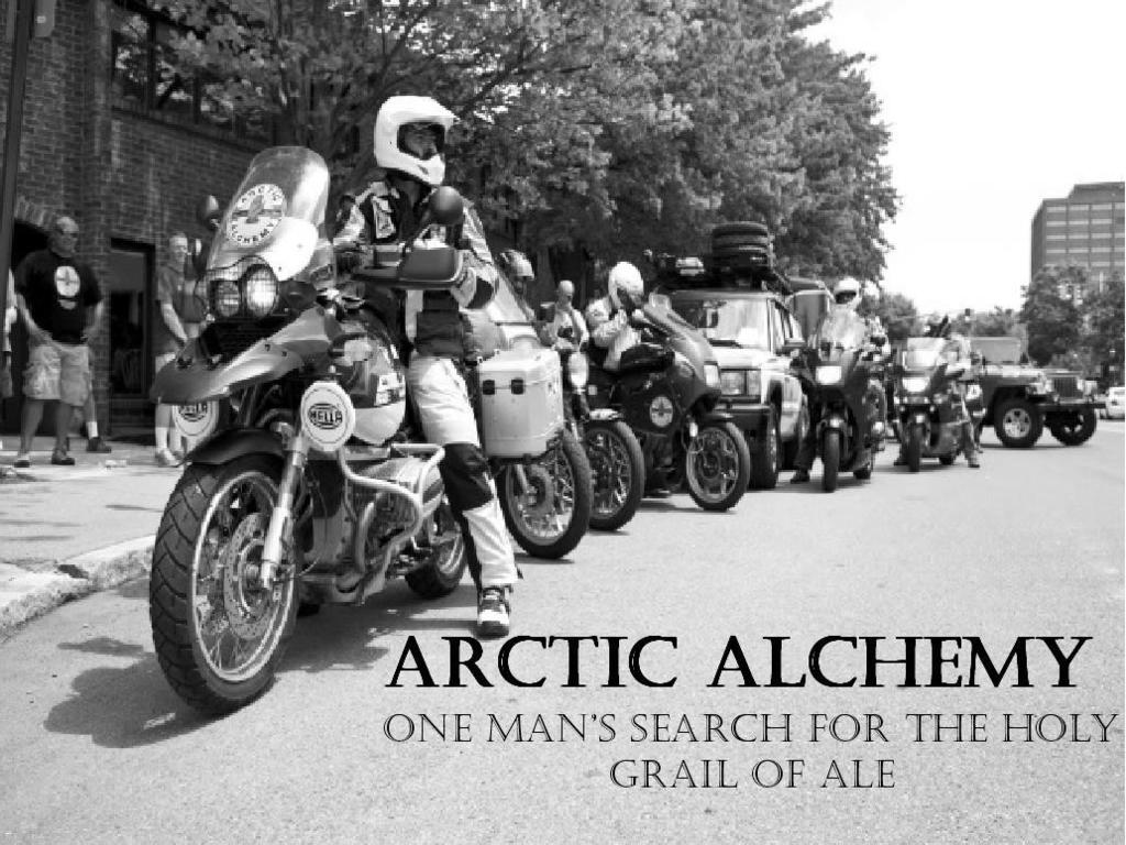 Arctic Alchemy- One man's search for the holy grail of ales.'s video poster
