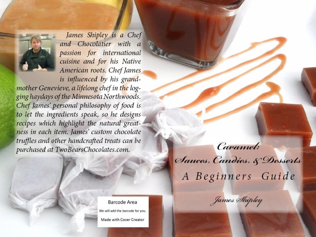 Caramel: Sauces, Candies, & Desserts (A Beginners Guide)'s video poster