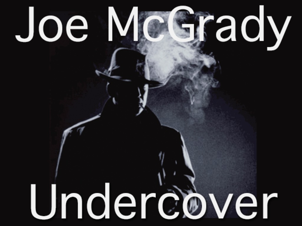 Undercover - The first LP from Joe McGrady's video poster